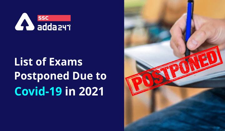 List of Exams postponed due to Covid-19 in 2021   2021 मध्ये कोविड -19 मुळे पुढे ढकललेल्या परीक्षांची यादी_40.1